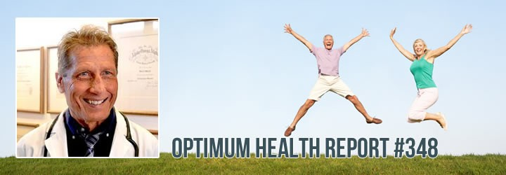 Optimum Health Report #348