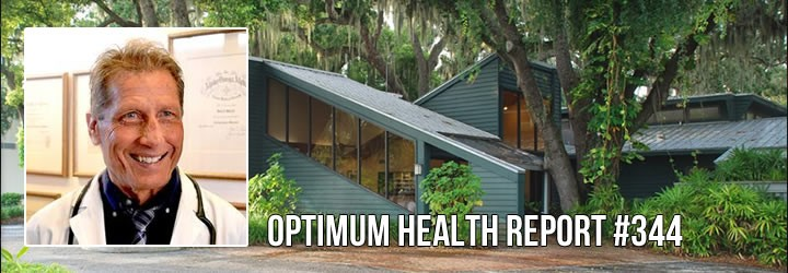 Optimum Health Report #344