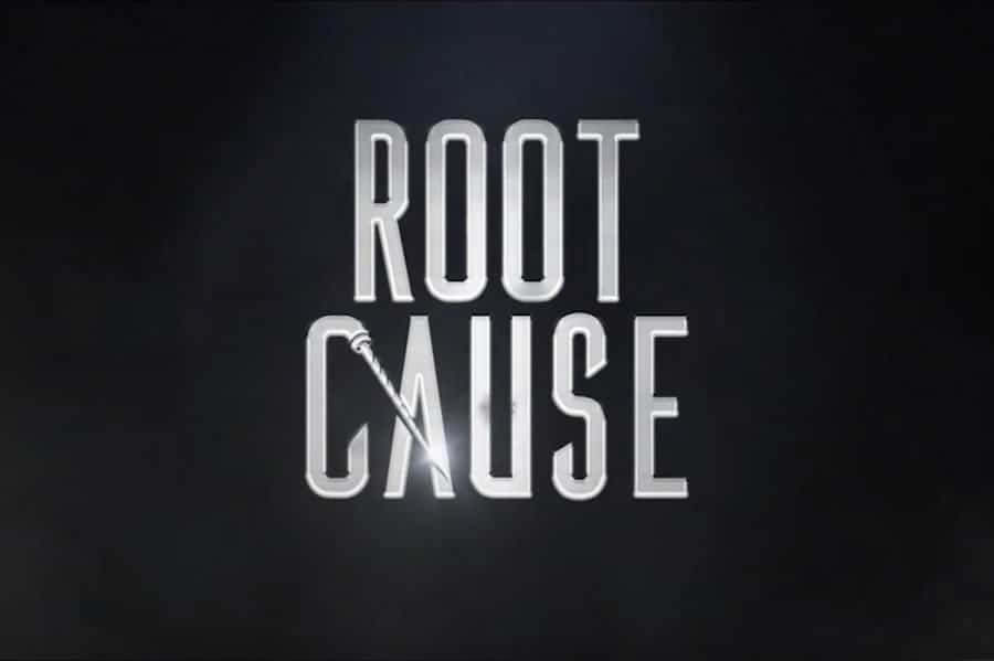 Root Cause Documentary