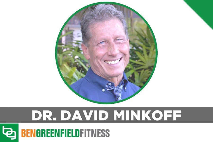 Dr. Minkoff appeared on Ben Greenfield Fitness Podcast