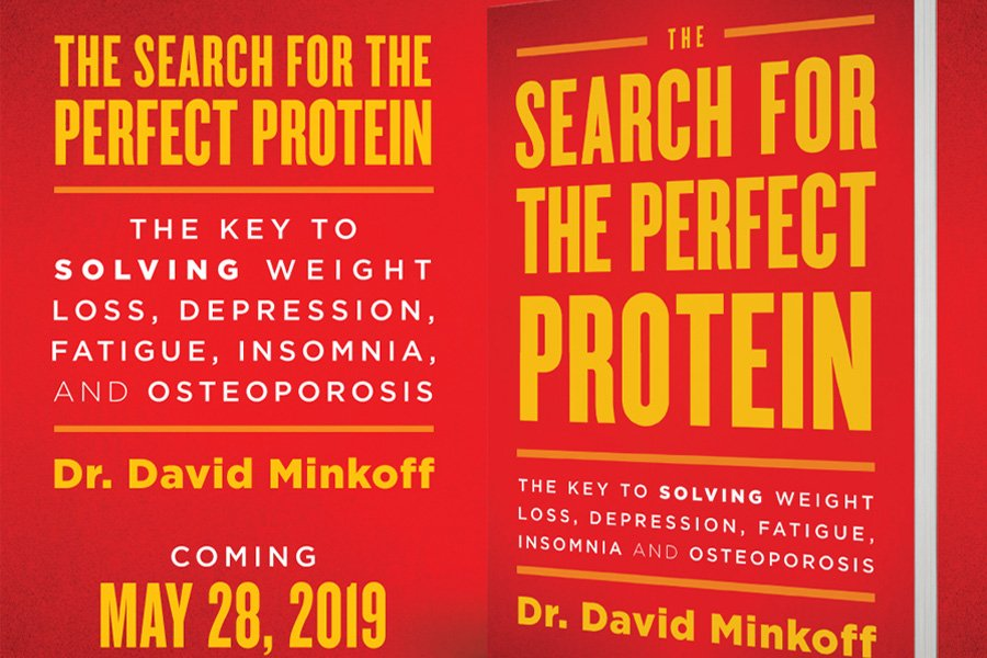 Dr Minkoff's book The Search for the Perfect Protein is available on Amazon
